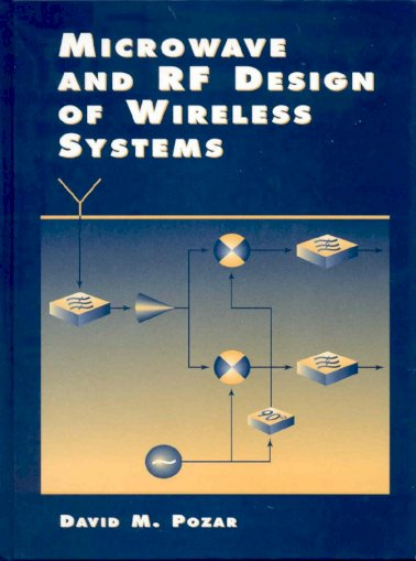 Wiley 2001 M Pozar Microwave And Rf Design Of Wireless Systems Pdf Document