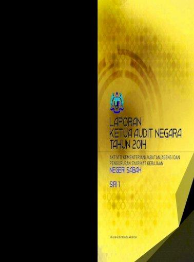 Laporan Ketua Audit Negara Tahun 2014 Sabah Laporan Ketua Audit Negara Tahun 2014 Aktiviti Dan Pengurusan Pdf Document