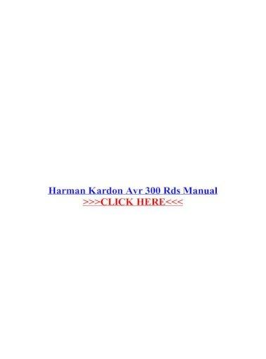 Harman Kardon Avr 300 Rds Manual Kardon Avr 300 Rds Manual Contained In Harman Kardon Avr 25 2 Manual Pdf Document