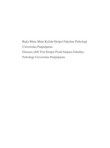 Fakultas Psikologi Universitas Padjadjaran Bandung Padjadjaran Dalam Penyelesaian Skripsi Dengan Mengacu Pdf Document