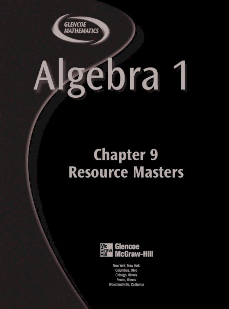 Chapter 9 Resource Masters V Glencoe Algebra 1 Assessment