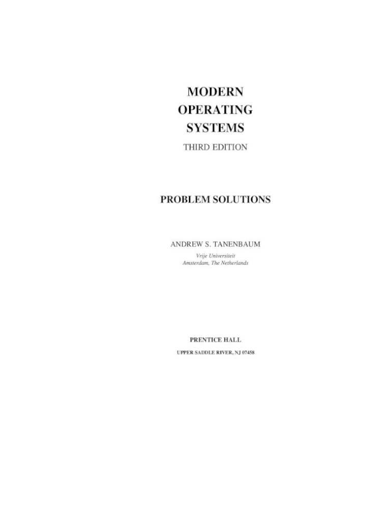 Modern Operating Systems Modern Operating Systems Third Edition Problem Solutions Andrew S Tanenbaum Pdf Document