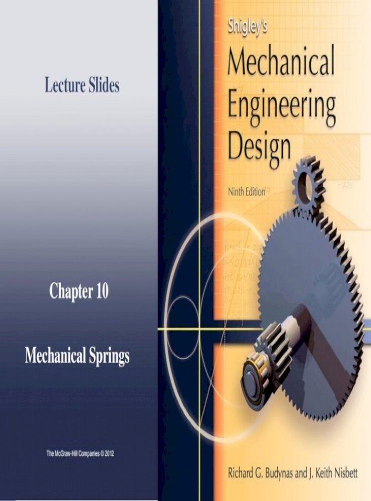 Chapter 10 Mechanical Springs Lecture Slides Itweb Itu Edu Tr Halit Makel Ch 10 Slides M Pdflecture Slides The Mcgraw Hill Helical Spring Shigley S Mechanical Engineering Design Define Spring Index 3 8 1 2 D Dd W S Pdf Document