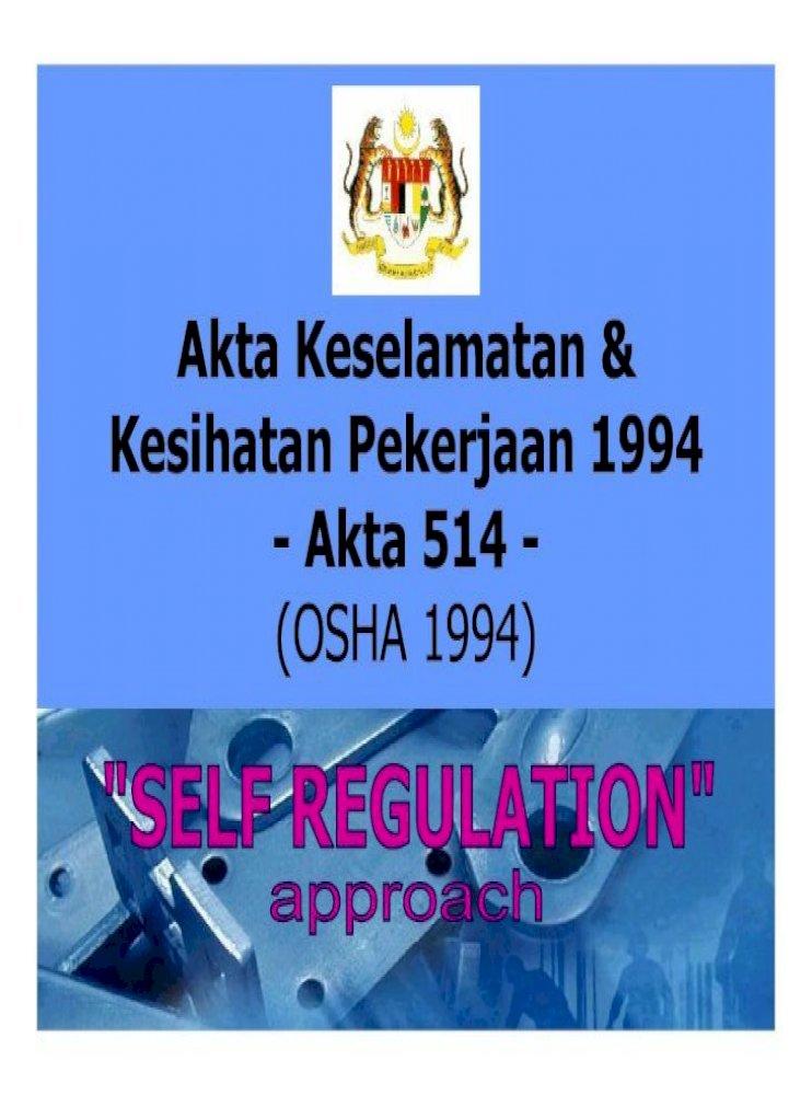 Akta Keselamatan Kesihatan Pekerjaan 1994 Akta 514teo Keselamatan Dan Thmemupuk Minat Dan Pdf Document